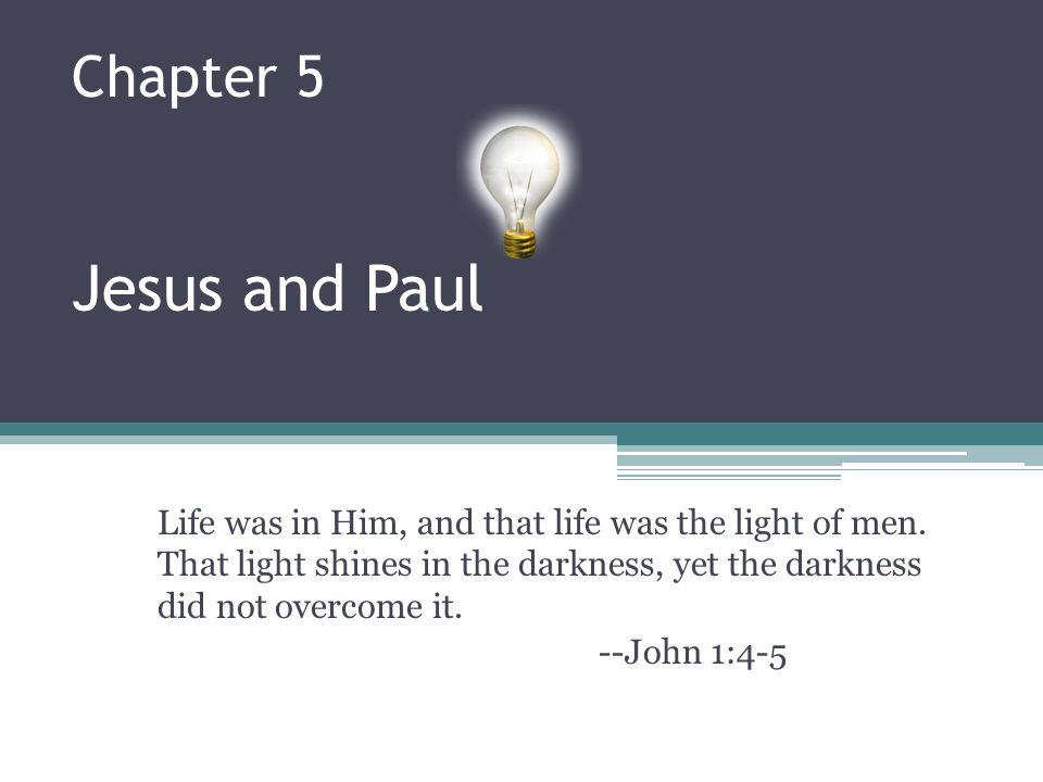 Chapter 5 Jesus and Paul