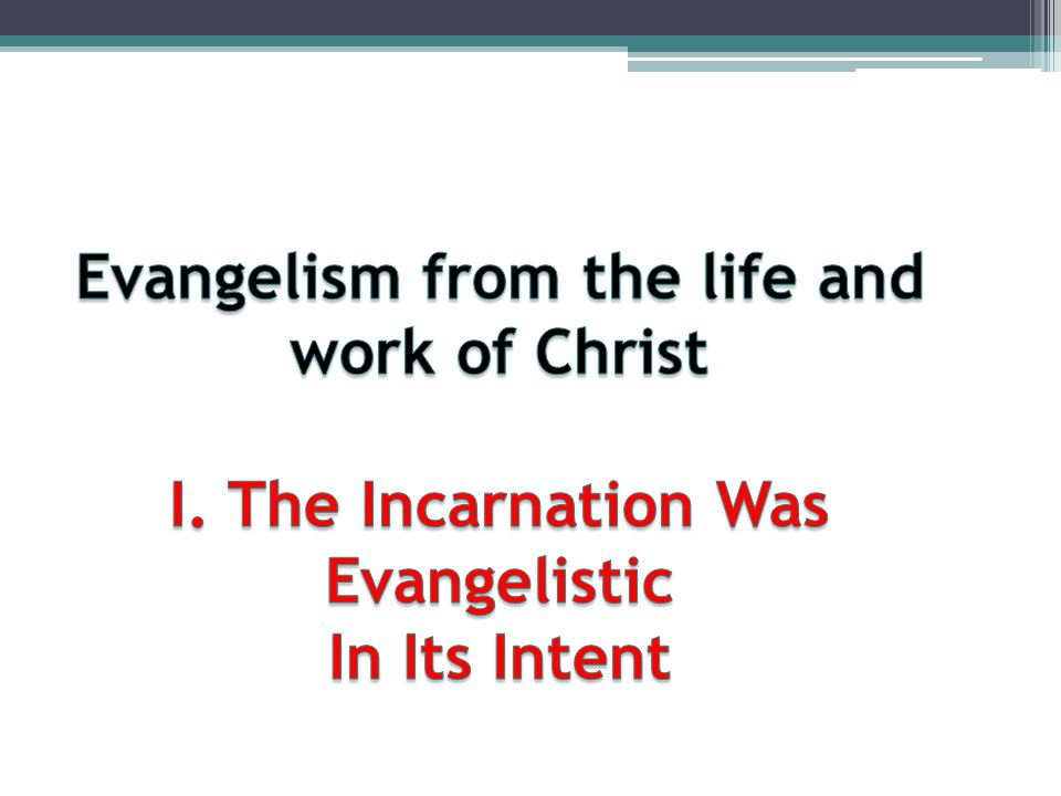 Evangelism from the life and work of Christ I