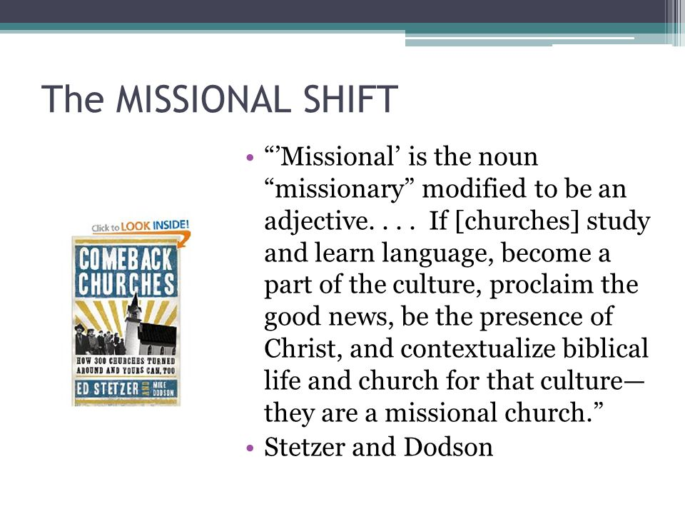 The MISSIONAL SHIFT