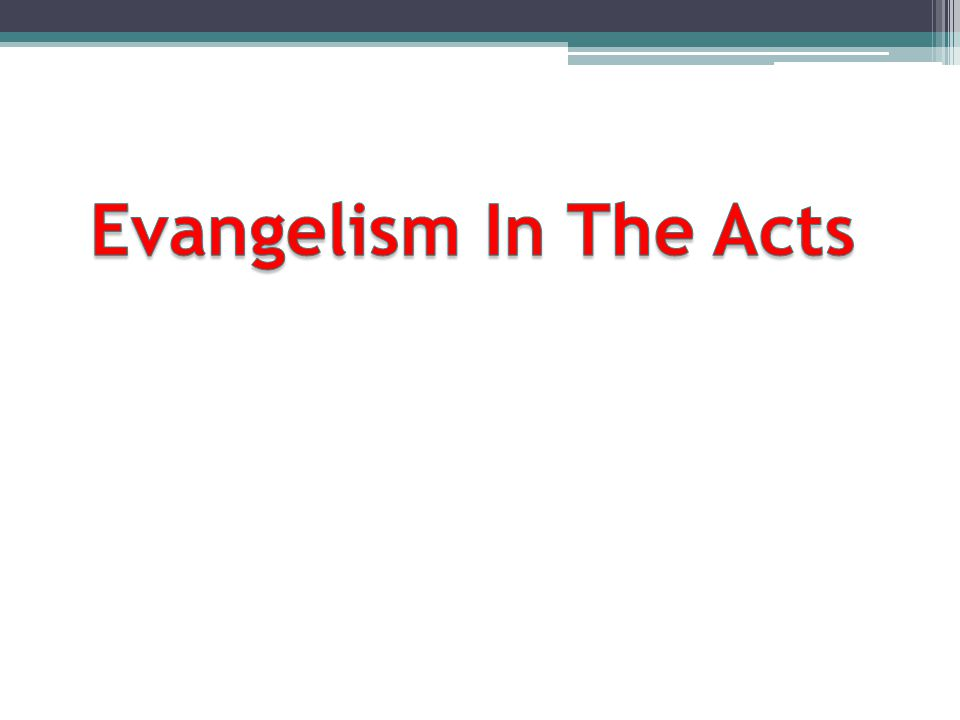 Evangelism In The Acts
