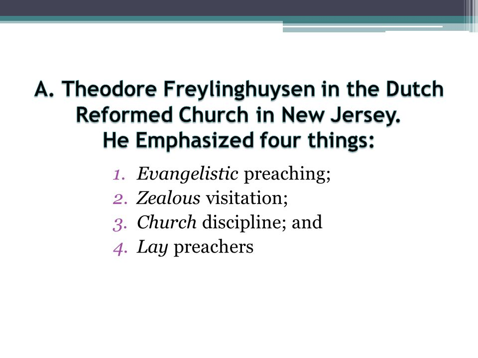 A. Theodore Freylinghuysen in the Dutch Reformed Church in New Jersey