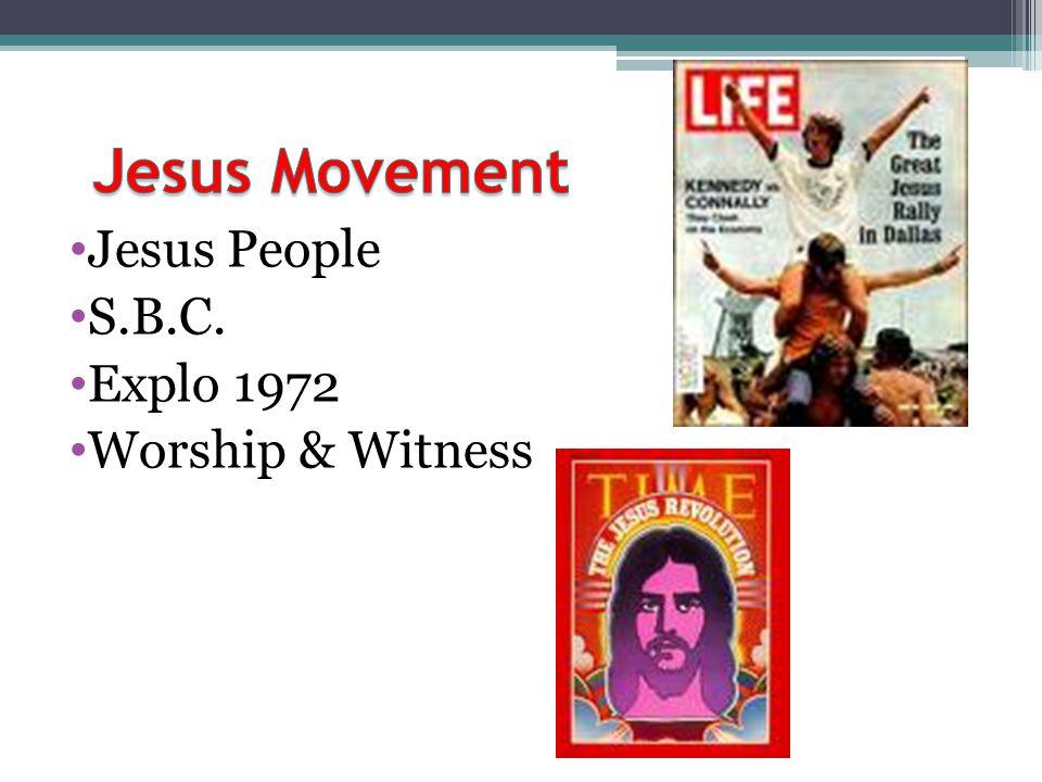 Jesus Movement Jesus People S.B.C. Explo 1972 Worship & Witness