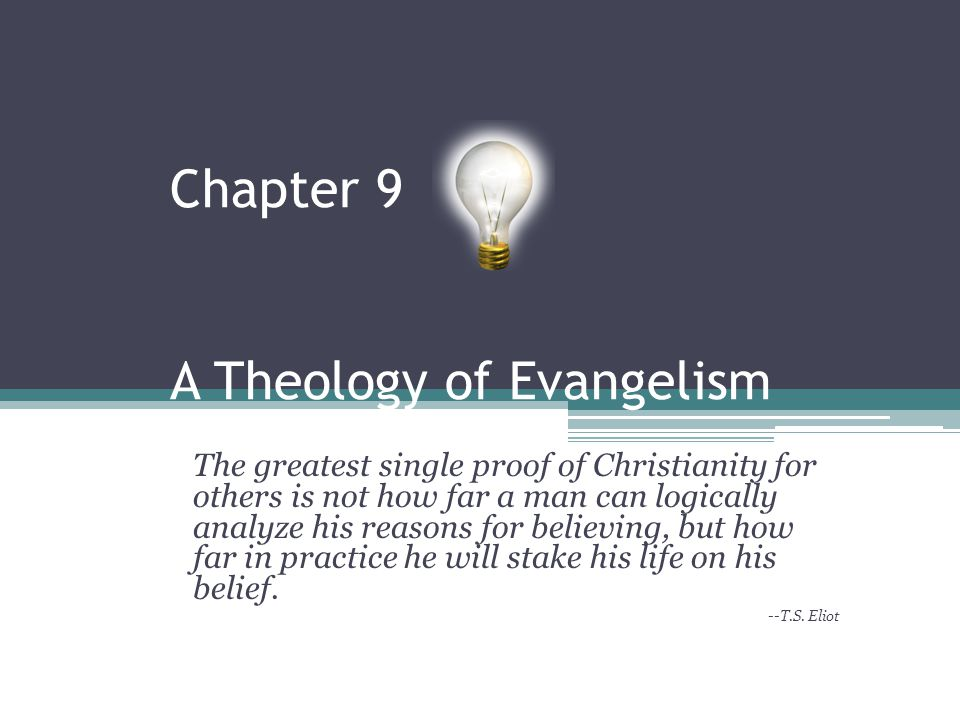 Chapter 9 A Theology of Evangelism