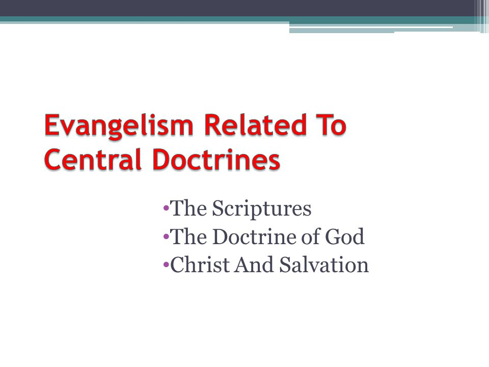 Evangelism Related To Central Doctrines