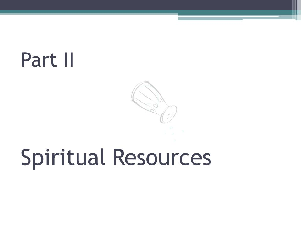 Part II Spiritual Resources