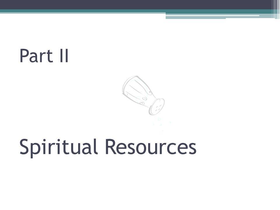 Part II Spiritual Resources
