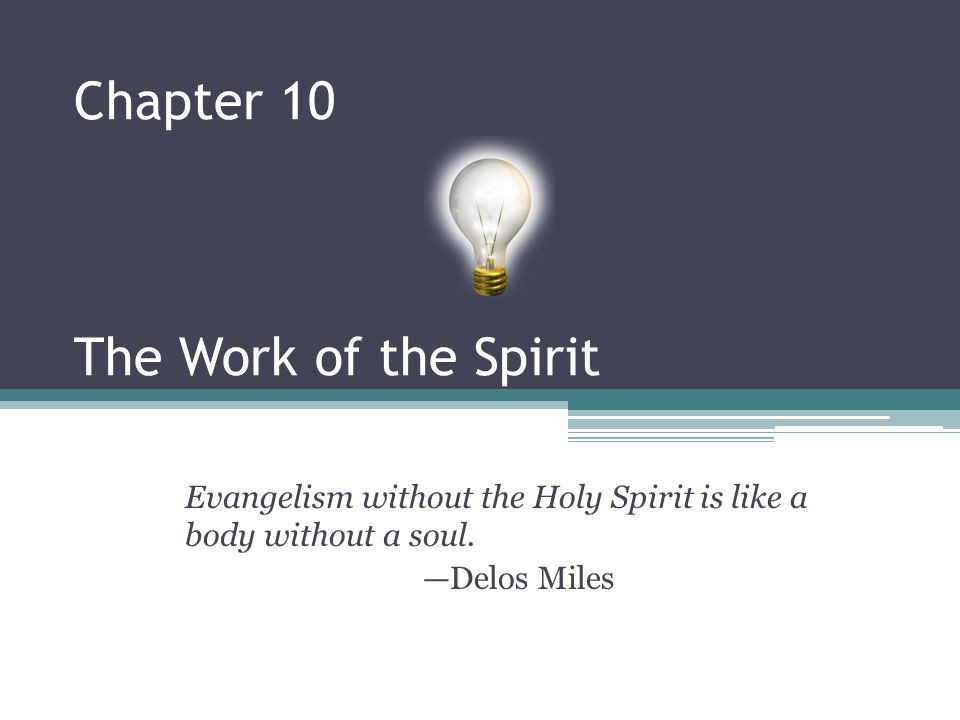 Chapter 10 The Work of the Spirit