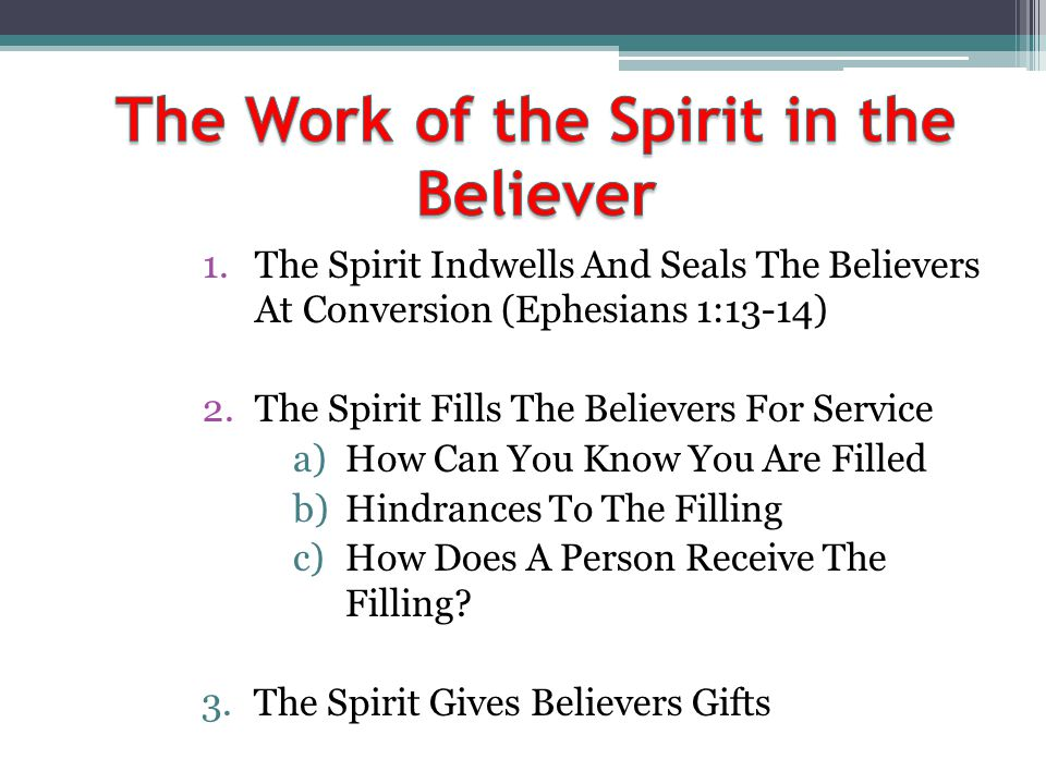The Work of the Spirit in the Believer