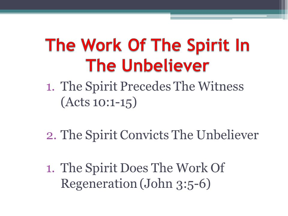 The Work Of The Spirit In The Unbeliever