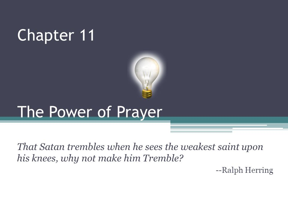 Chapter 11 The Power of Prayer