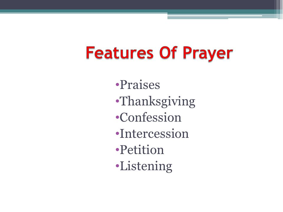 Features Of Prayer Praises Thanksgiving Confession Intercession