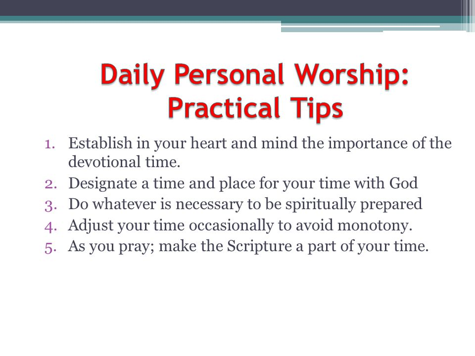 Daily Personal Worship: Practical Tips