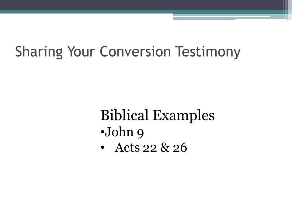 Sharing Your Conversion Testimony