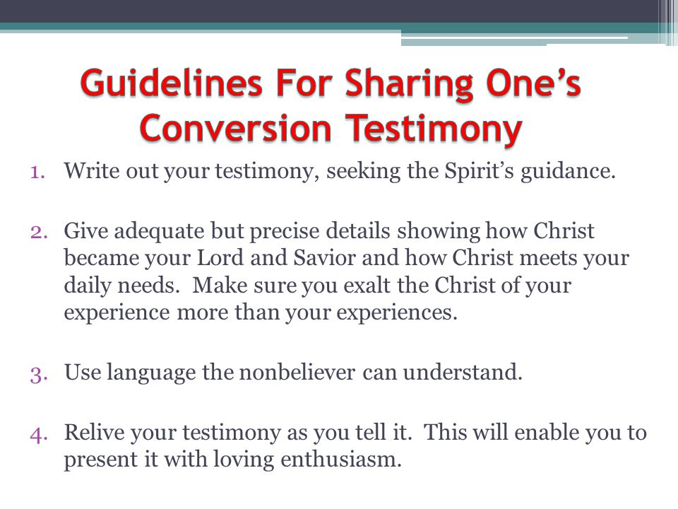 Guidelines For Sharing One's Conversion Testimony