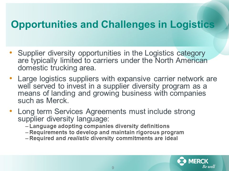 Opportunities and Challenges in Logistics