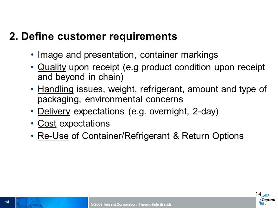 2. Define customer requirements