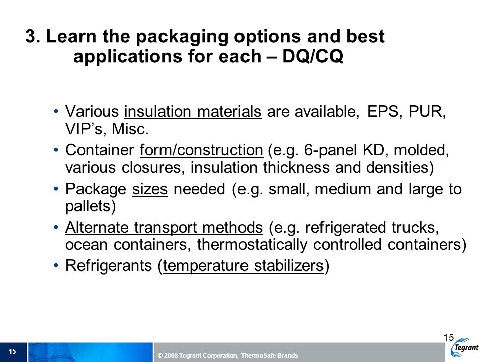 3. Learn the packaging options and best applications for each – DQ/CQ