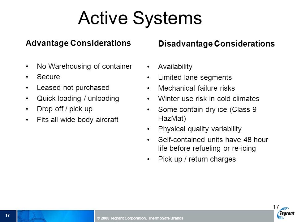 Active Systems Advantage Considerations Disadvantage Considerations