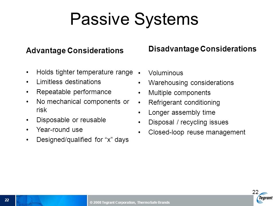 Passive Systems Disadvantage Considerations Advantage Considerations
