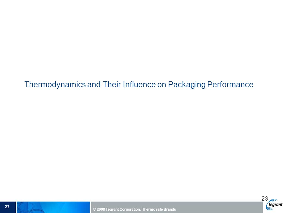 Thermodynamics and Their Influence on Packaging Performance