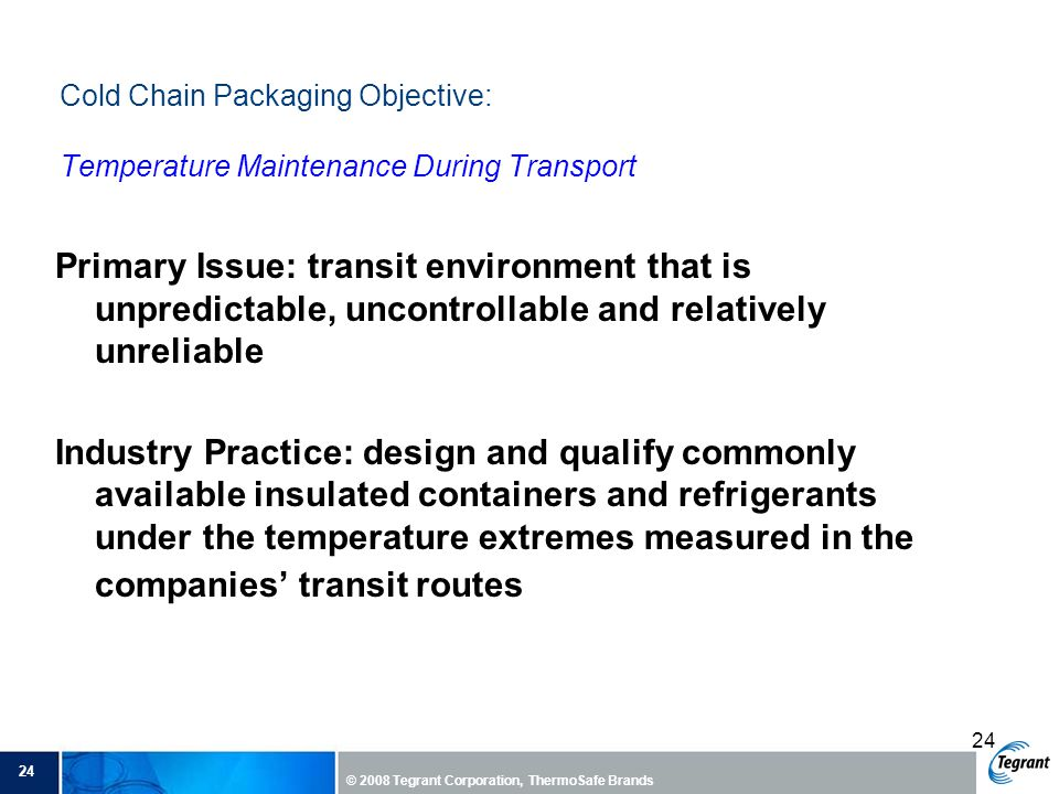 Cold Chain Packaging Objective: Temperature Maintenance During Transport