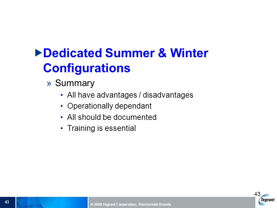 Dedicated Summer & Winter Configurations