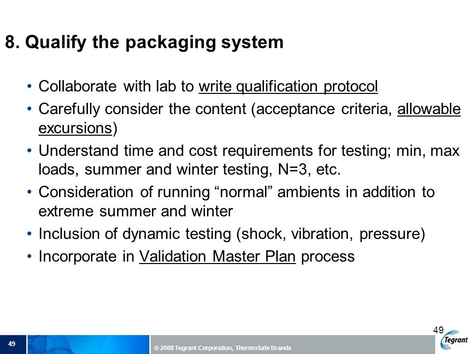 8. Qualify the packaging system
