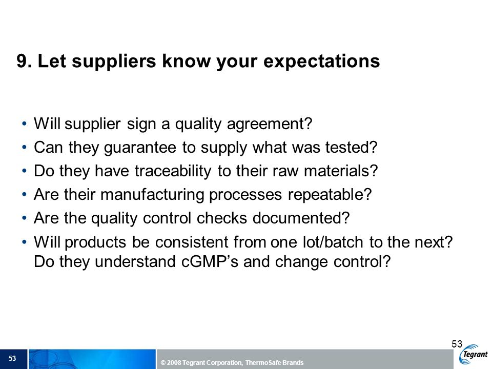 9. Let suppliers know your expectations