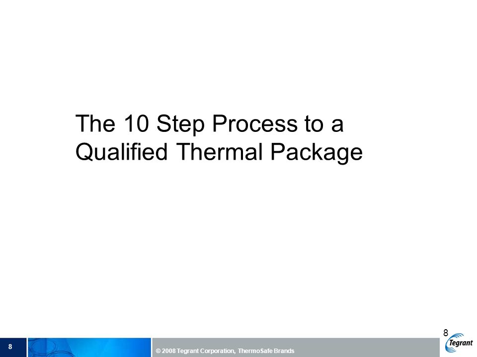 The 10 Step Process to a Qualified Thermal Package