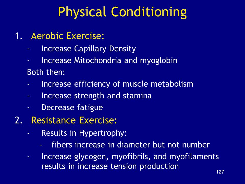 Physical Conditioning