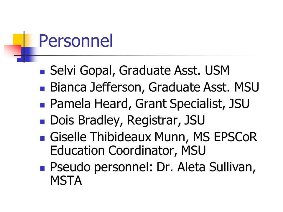 Personnel Selvi Gopal, Graduate Asst. USM