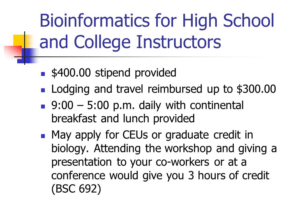 Bioinformatics for High School and College Instructors