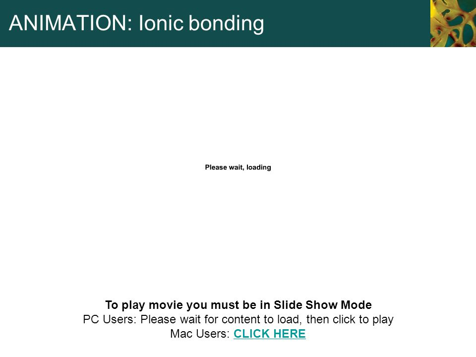 ANIMATION: Ionic bonding