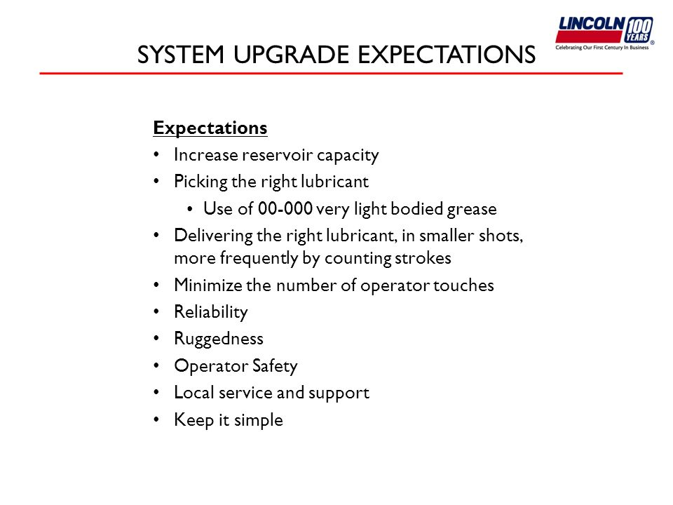 SYSTEM UPGRADE EXPECTATIONS
