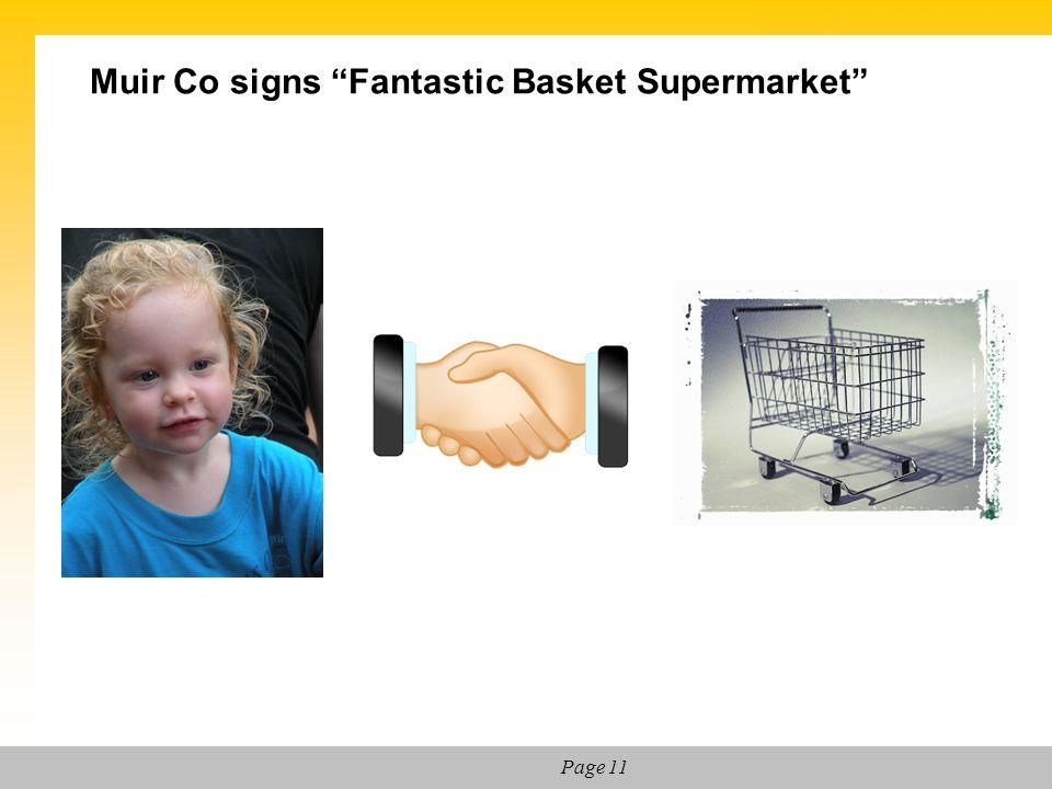Muir Co signs Fantastic Basket Supermarket