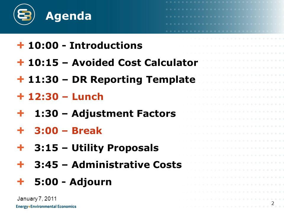Agenda 10:00 - Introductions 10:15 – Avoided Cost Calculator