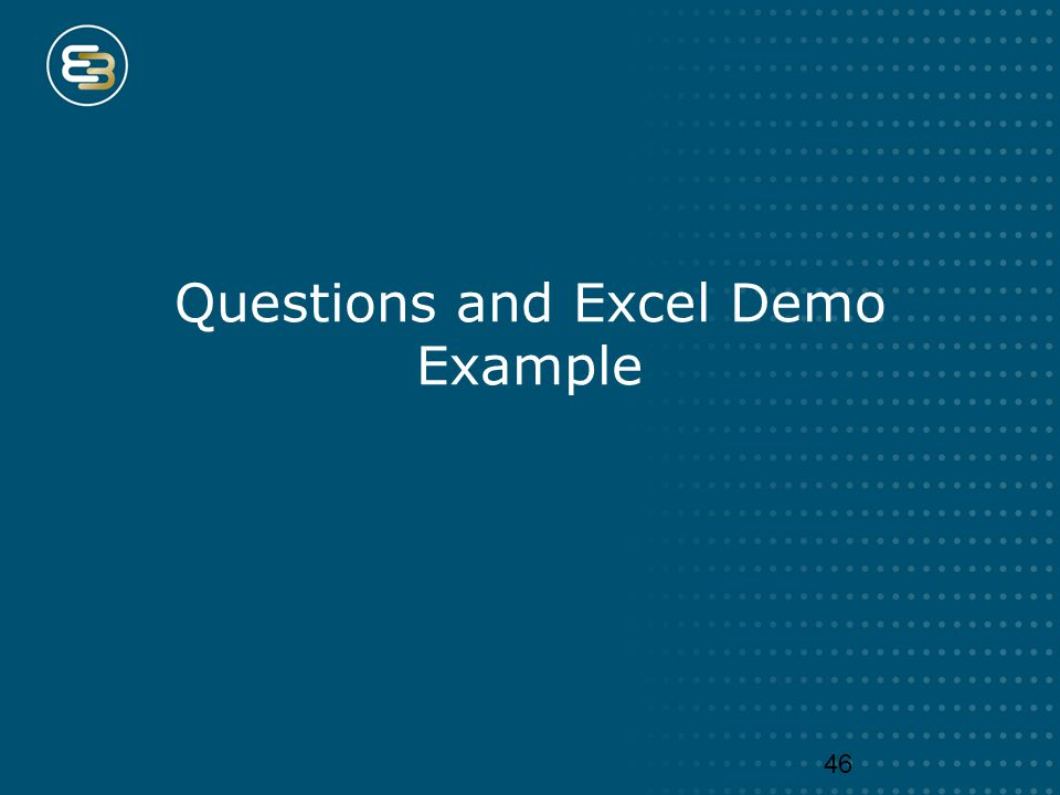 Questions and Excel Demo Example