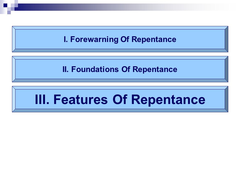 III. Features Of Repentance