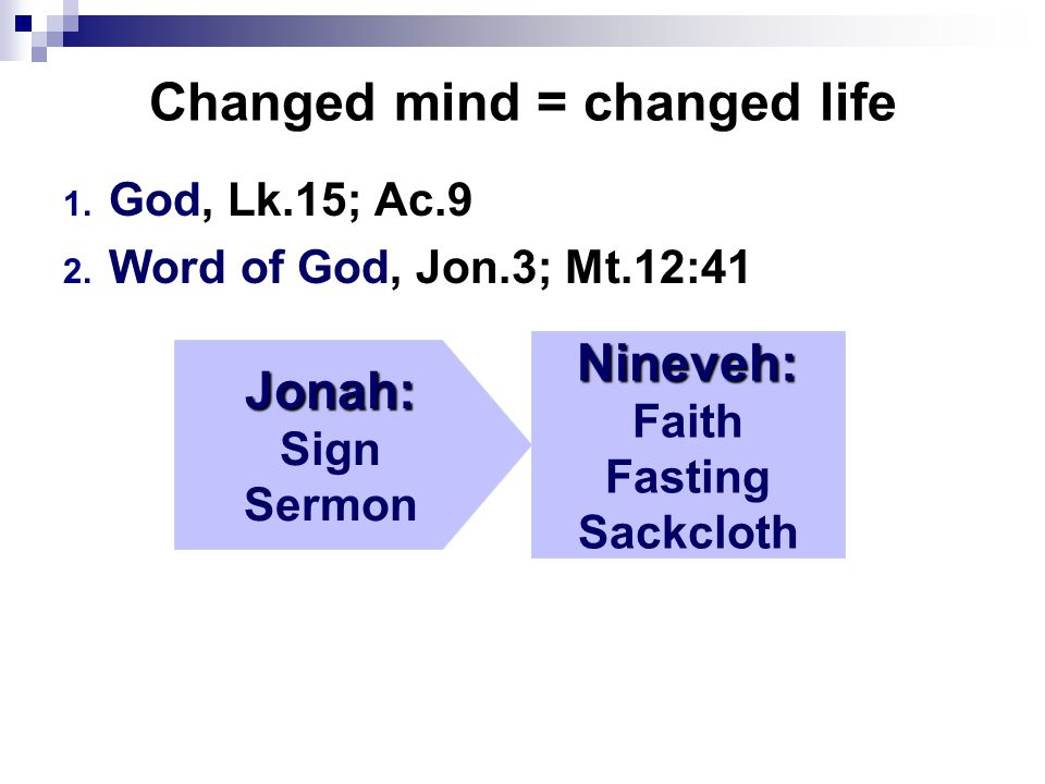 Changed mind = changed life