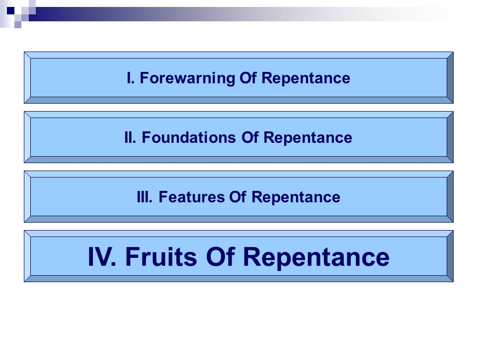 IV. Fruits Of Repentance