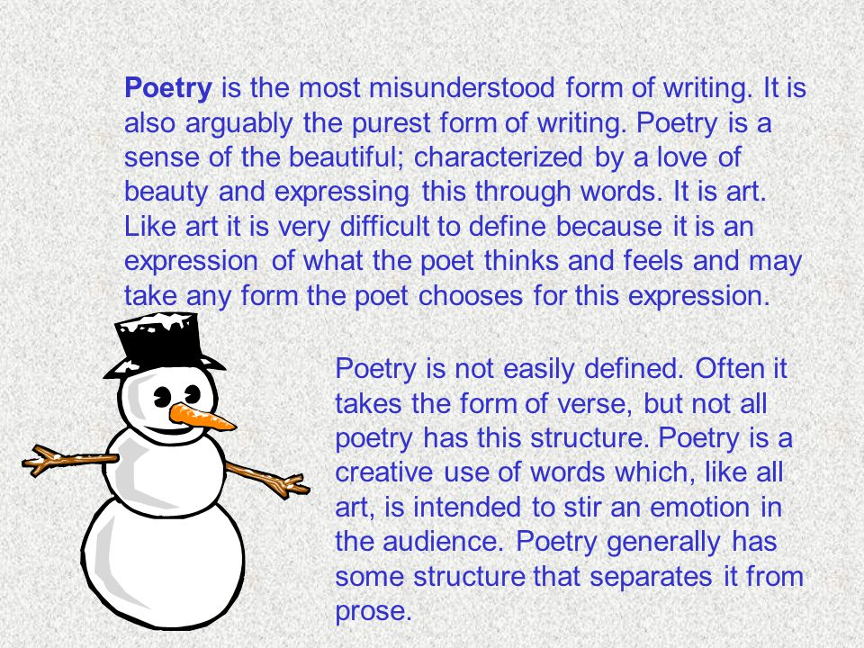 Poetry is the most misunderstood form of writing