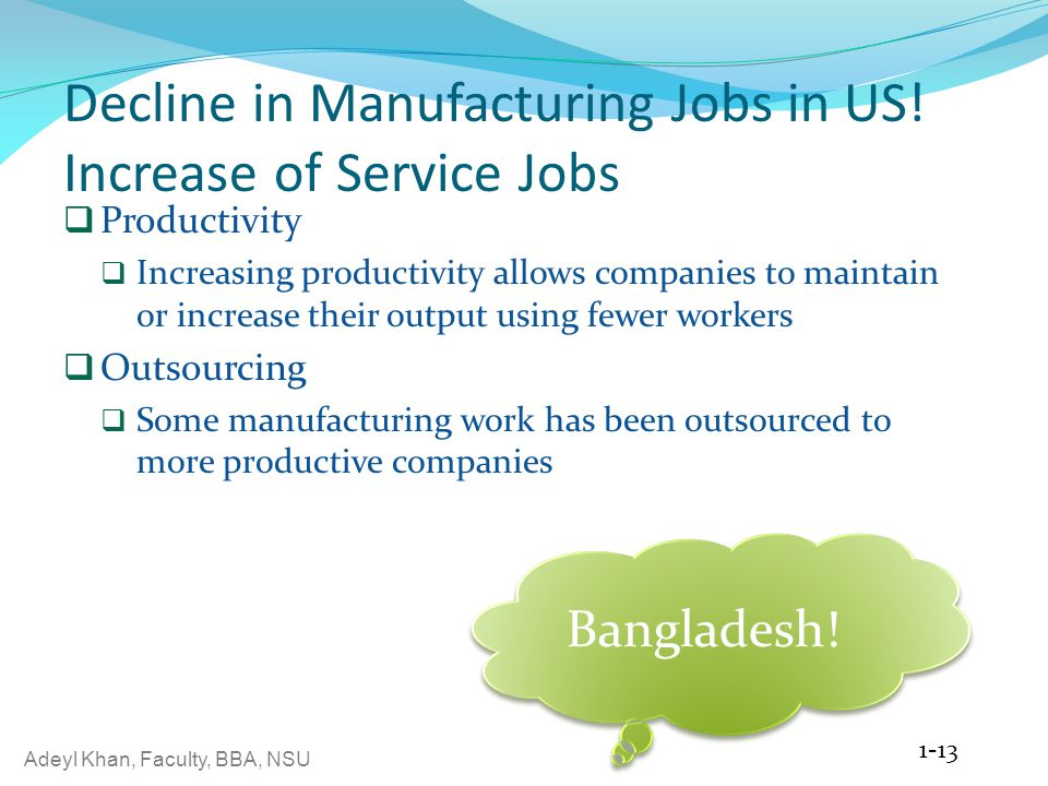 Decline in Manufacturing Jobs in US! Increase of Service Jobs