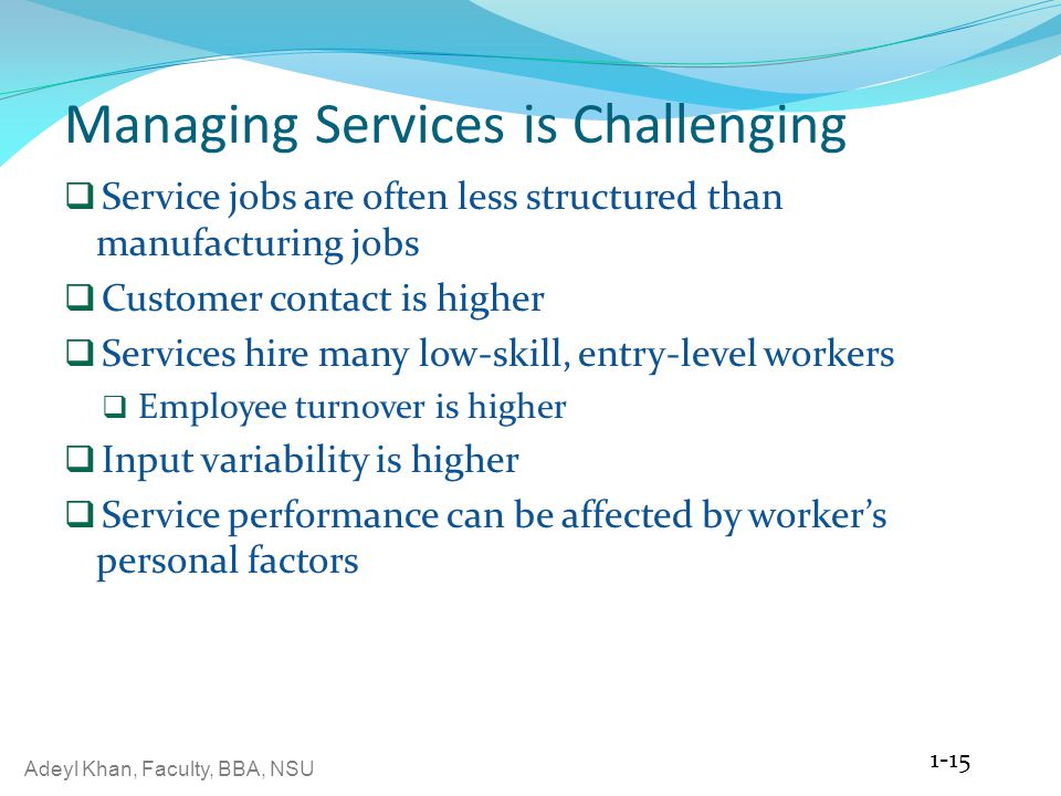 Managing Services is Challenging