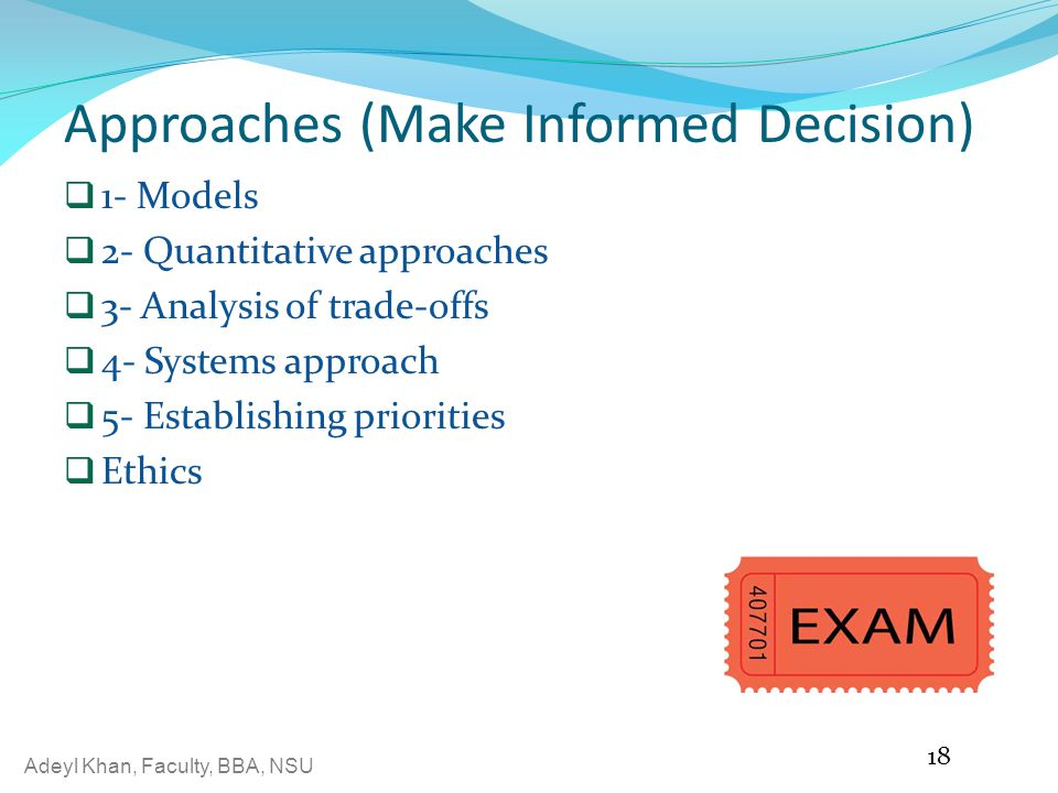 Approaches (Make Informed Decision)