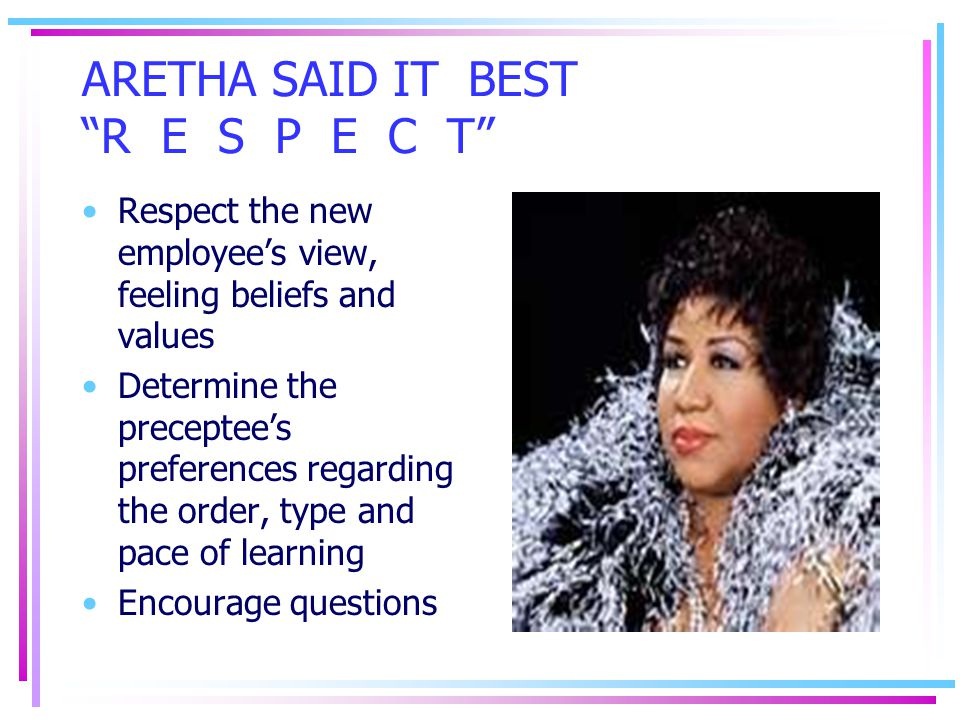 ARETHA SAID IT BEST R E S P E C T