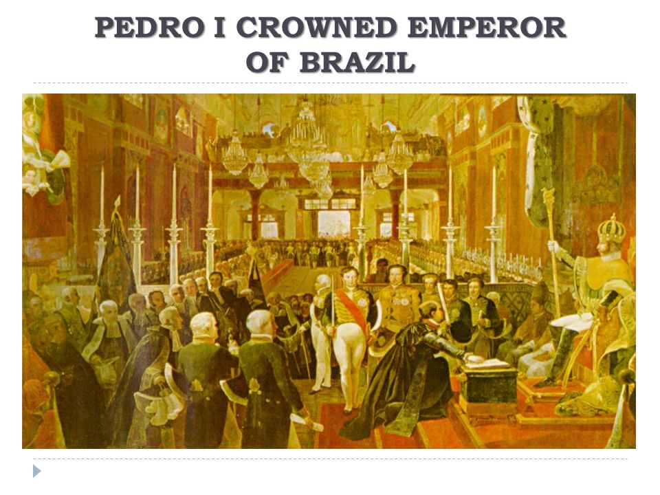 PEDRO I CROWNED EMPEROR OF BRAZIL