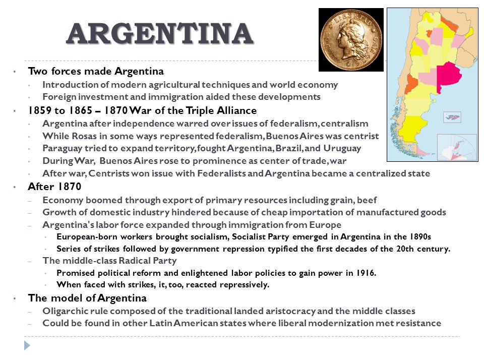 ARGENTINA Two forces made Argentina