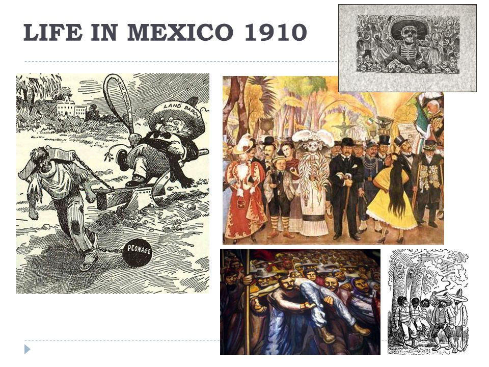 Life in Mexico 1910