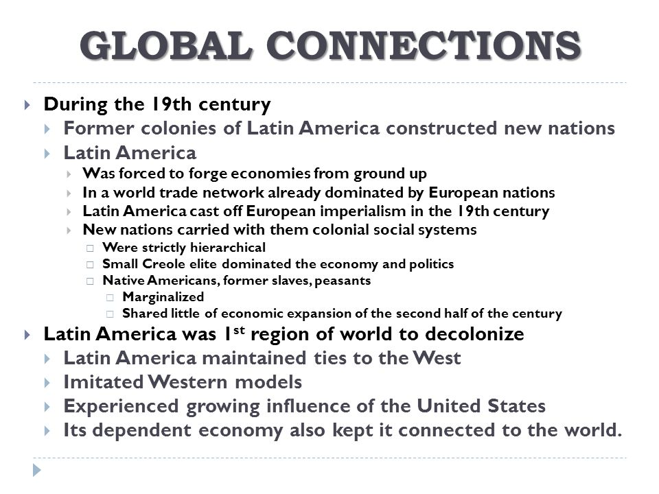 GLOBAL CONNECTIONS During the 19th century