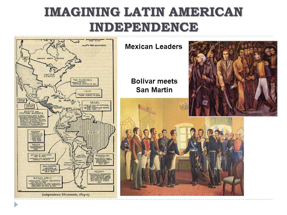 IMAGINING LATIN AMERICAN INDEPENDENCE
